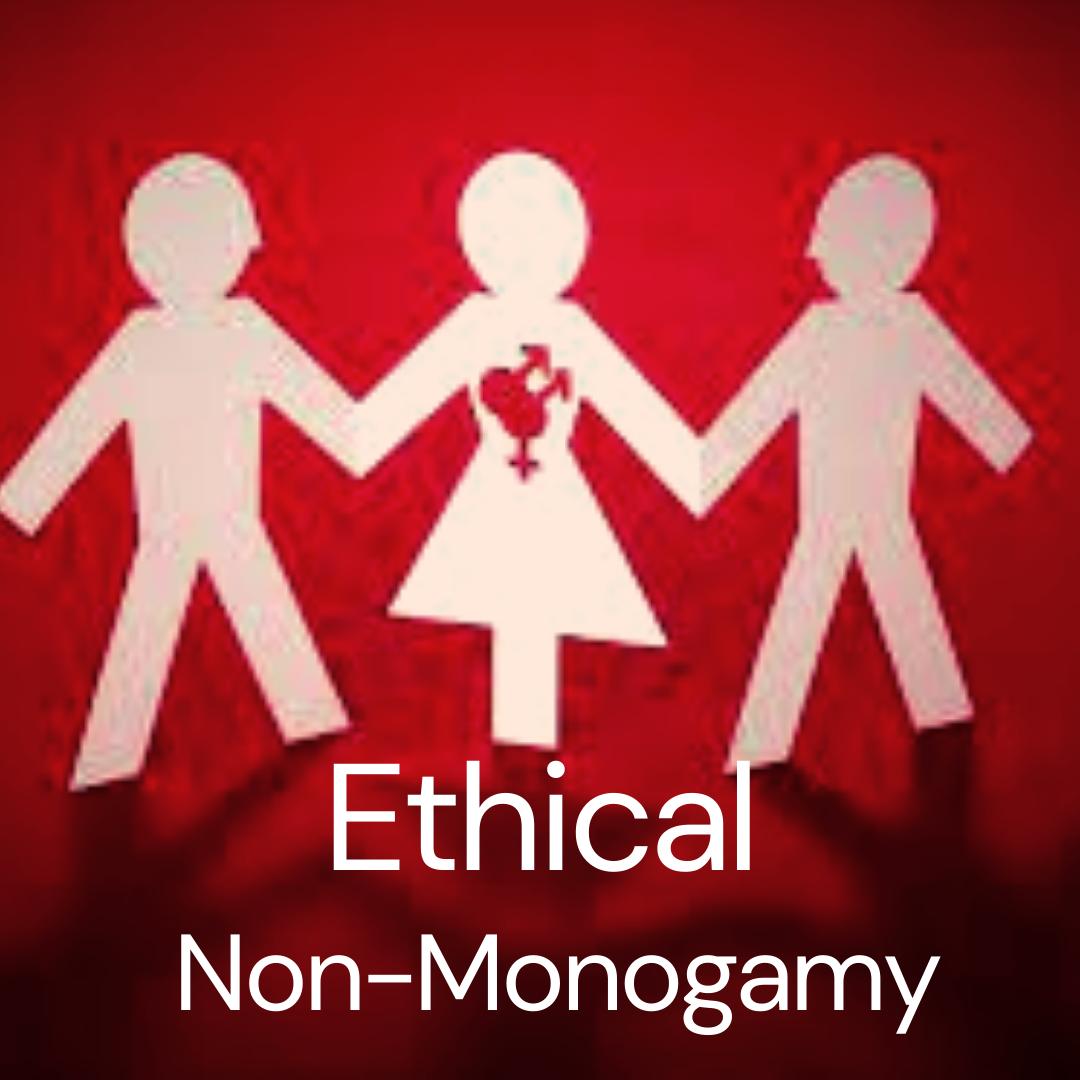 Ethical Non-Mongamy (ENM)